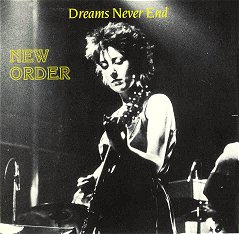 New Order / Dreams Never End: Listening Suicidal